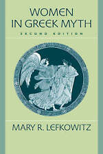 Women in Greek Myth, Lefkowitz, Mary R., New Book