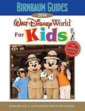 2014 Birnbaum's Walt Disney World for Kids : Scrapbook & Autograph Section Insid
