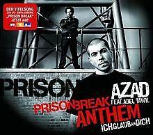 Prison Break Anthem (Ich Glaub An Dich) von Azad feat. Ade... | CD | Zustand gut