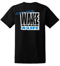"""Just Ride """"Wake Board 4 Life"""" Shirt Skate Surf Boat"""