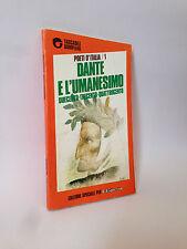 DANTE E L'UMANESIMO [Bompiani, 1989]