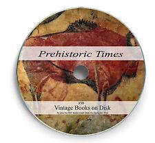 Prehistoric Man Stone Bronze Iron Age Rare Books on DVD Fossil Mound Builders 30