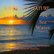 SOUNDS OF NATURE CD SEA WAVES VOL 2 -STRESS RELAXATION MEDITATION SLEEP TINNITUS
