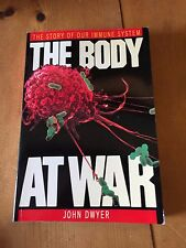 "1989 ""THE BODY AT WAR"" STORY OF OUR IMMUNE SYSTEM PAPERBACK BOOK"