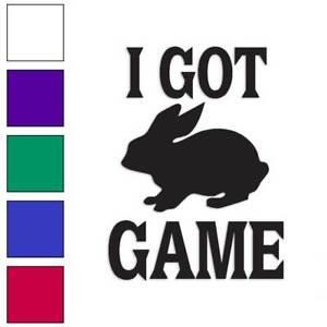 I Got Game Rabbit Hunting Decal Sticker Choose Color + Size #392