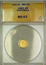 1860 Guatemala 4R Reales Gold Coin ANACS MS-63 Choice BU