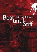 The Mary Ryan: Beat until Stiff by Claire M. Johnson (2012, CD, Unabridged)