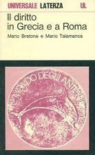BRETONE Mario, TALAMANCA Mario, Il diritto in Grecia e a Roma. Laterza, 1981