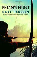 Brians Hunt (A Hatchet Adventure) by Gary Paulsen
