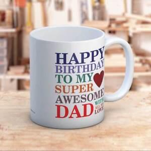 Happy Birthday Super Awesome Dad Birthday Gift Ceramic Coffee Mug Gift