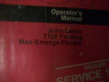John Deere Tractor Operator'S Manual 7100 Folding Max-Emerge Planters Issue B7