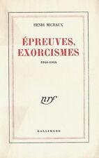RARE EO N° PUR FIL + HENRI MICHAUX : ÉPREUVES, EXORCISMES 1940-1944