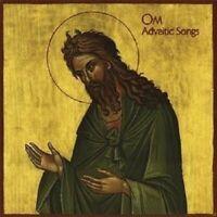 OM - ADVAITIC SONGS  CD NEU