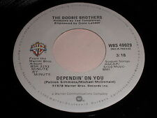 The Doobie Brothers: Dependin' On You / How Do The Fools Survive? 45