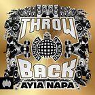 Throwback Ayia Napa [Audio CD] Ministry of Sound