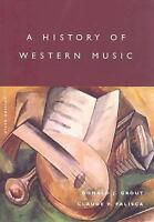 A History of Western Music, Palisca, Claude V., Grout, Donald J., Good Book