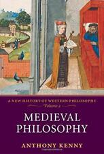 Medieval Philosophy: A New History of Western Philosophy, Volume 2 by Anthony Ke