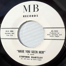 Stephen Hartley pop psych Mb 45 Have You Seen Her b/w The Other Side Jr492