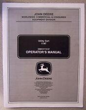 JOHN DEERE OPERATOR'S MANUAL FOR 17AT UTILITY CART OMM157172 D7