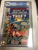 What If? (1978) # 10 (CGC 9.6)   1st App Jane Foster As Thor