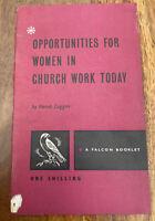 Opportunities for Women in Church Work Today - Norah Coggan - 1962 - (Ex Lib)