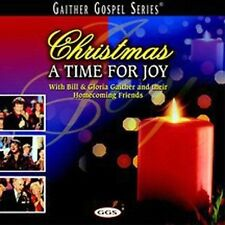 BILL GAITHER & GLORIA - Christmas: A Time for Joy - CD ** Brand New ** sealed