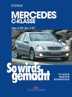 MERCEDES C-Klasse W203 REPARATURANLEITUNG Reparaturbuch Handbuch Buch Reparatur