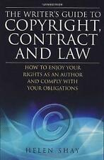 The Writer's Guide to Copyright, Contract and Law: How to Enjoy Your Rights as a