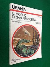 URANIA n.741 , Zach HUGHES - IL MORBO DI SAN FRANCESCO (1978)