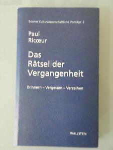 Paul Ricoer: Das Rätsel der Vergangenheit !