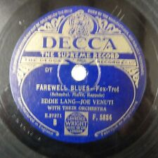 78 rpm EDDIE LANG farewell blues / after you've gone DECCA F. 5884