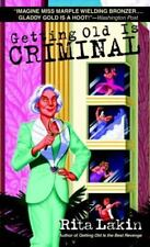 Getting Old is Criminal (Gladdy Gold Mysteries)-ExLibrary