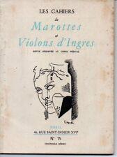 LES CAHIERS DE MAROTTES ET VIOLONS D INGRES  N° 15   */*  SEPTEMBRE 1951