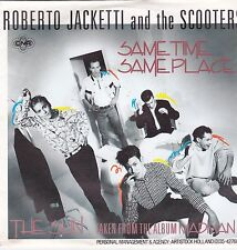 Roberto Jacketti and the Scooters-Same Time Same Place  vinyl single