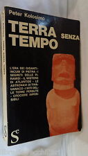 TERRA SENZA TEMPO Peter Kolosimo Sugar 1968 era dei giganti piramidi atlantide