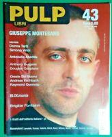 R@R@ RIVISTA PULP LIBRI, GIUSEPPE MONTESANO - ANNO 2003 N.43- RIF.1760