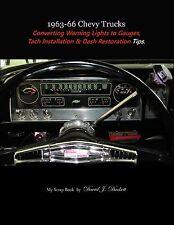 64 66 Chevy Truck  Warning Lights to Gauges, Tach Installation, Dash Resto Tips