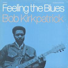 Bob Kirkpatrick - Feeling the Blues [New CD]