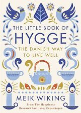The Little Book of hygge : Le Danois Way to Live Well par Meik Wiking