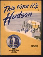 This Time It's Hudson 1947 Automobile Advertising Sheet Music