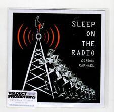 (IC174) Gordon Raphael, I Sleep On The Radio - 2017 DJ CD