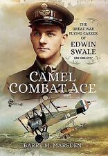 CAMEL COMBAT ACE - MARSDEN, BARRY M. - NEW HARDCOVER BOOK