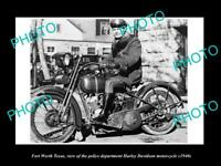 OLD LARGE HISTORIC PHOTO OF FORT WORTH TEXAS, THE POLICE HARLEY DAVIDSON c1940