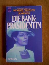 """""""Die Bankpräsidentin"""" von Georges Conchon und Jean Noli"""