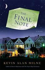 The Final Note: A Novel by Milne, Kevin Alan