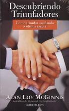 Descubriendo Triunfadores: Como Triunfar Ayudando a Otros a Crecer Spanish Edit