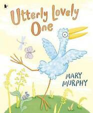 Utterly Lovely One Murphy, Mary Excellent Book