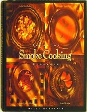 The Art of Smoke Cooking Cookbook: Simple Recipes