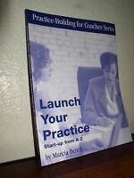 Launch Your Practice : Start-up from a to Z by Marcia Bench (2003, Paperback)