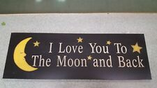 30 x 10 I Love You To The Moon And Back Sign Love Gift